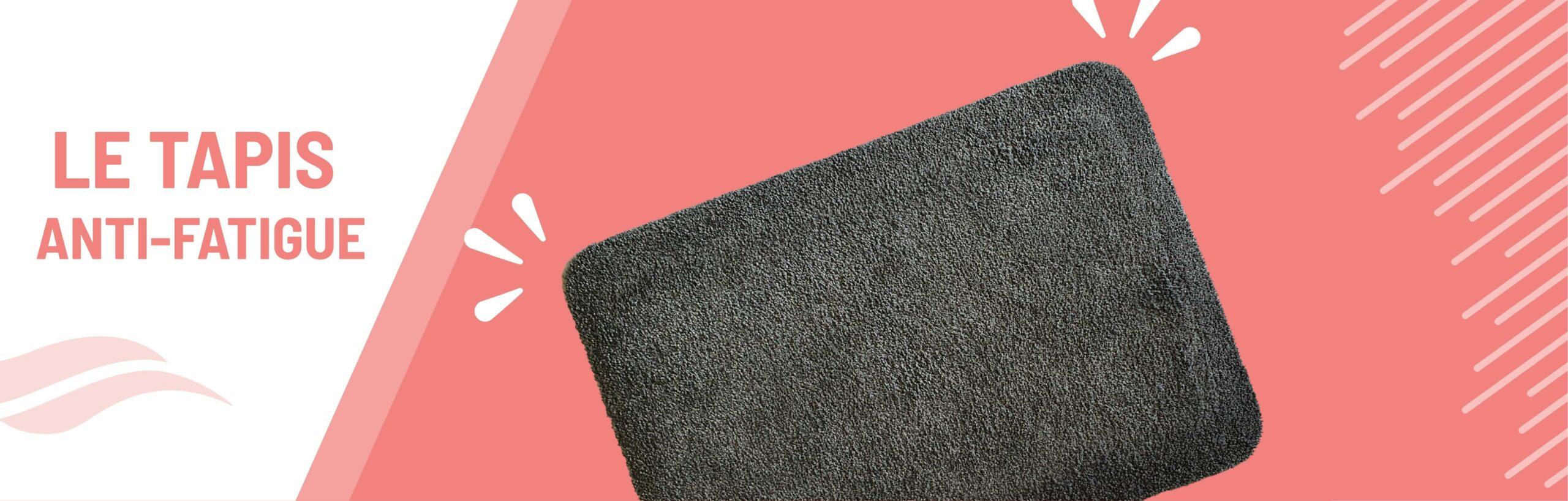 tapis anti fatigue